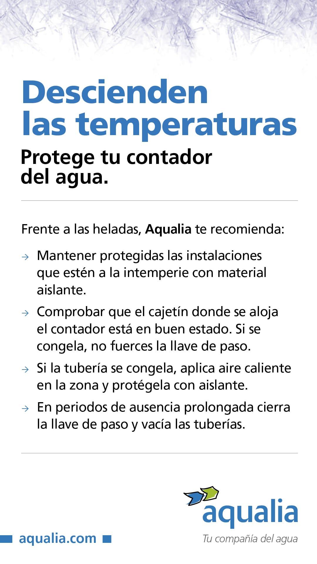 RECOMENDACIONES PARA PROTEGER TU CONTADOR DE AGUA ANTE LAS BAJAS TEMPERATURAS.